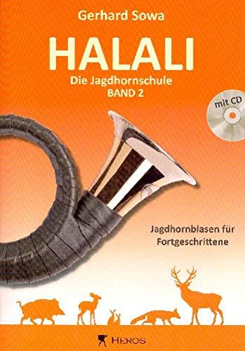 Halali - Die Jagdhornschule Band 2 mit CD: Jagdhornblasen für Fortgeschrittene